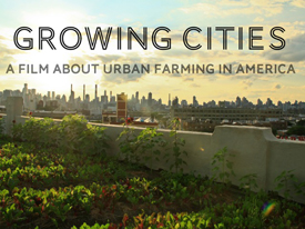 Growing Cities: Film Screening and Discussion, 5/1/14