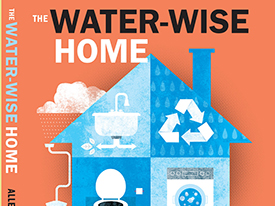 Create Your Own Water-Wise Home and Landscape, 3/26/15