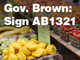 Tell Governor Brown to Sign AB 1321, Nutrition Incentives Act, to Increase Healthy Food Access for Low-Income Californians