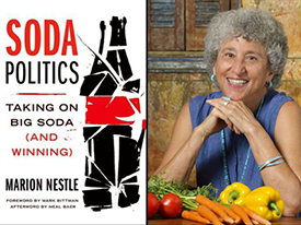 Soda Politics Book Launch: An Evening with Marion Nestle, 11/4/15
