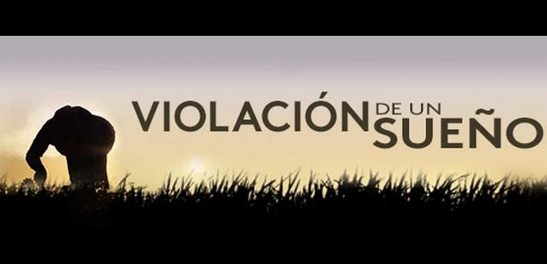 Film: Violacion de un Sue ño