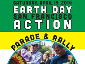 Earth Day San Francisco Action Parade and Rally, 4/19/14