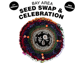 Bay Area Seed Swap & Celebration 3/18/16: THE Event of the Year for Local Gardeners!
