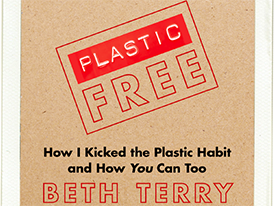 Plastic-Free July Solutions Salon: Short Films & Discussion with Beth Terry, 7/7/16