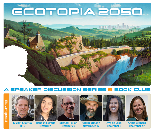 ECOTOPIA 2050 DISCUSSION SERIES @ Register for online event