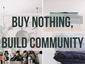 Buy Nothing, Build Community